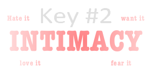 intimacy key#2