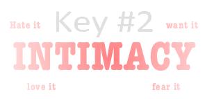 intimacy key#2